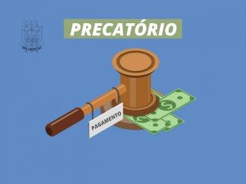 Tribunal de Justiça homologa mais de cem milhões de reais em precatórios